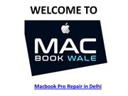Macbook Pro Repair in Delhi - Macbook Wale