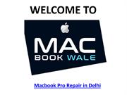 Macbook Pro Repair Delhi - Macbook Wale