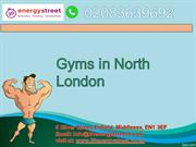 Gyms in North London