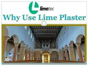 Why Use Lime Plaster