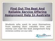 Find Out The Best And Reliable Service Offering Assignment Help In Aus