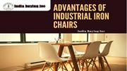 Advantage of industrial iron chairs