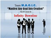 Team M.A.G.I.C. and Infinity Downline
