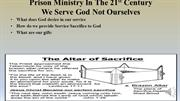 0303 Prison ministry inthe 21st century We Serve God Not Oursleves wit