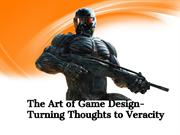 The Art of Game Design- Turning Thoughts to Veracity