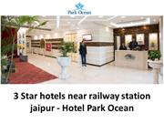 3 Star hotels near railway station jaipur - Hotel Park Ocean
