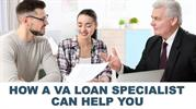 How a VA Loan Specialist Can Help You