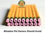 Mistakes Pet Owners Should Avoid
