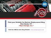 Ray's Garage, Inc: Want to know on How to change a Car Battery?