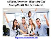 William Almonte - What Are The Strengths Of The Recruiters