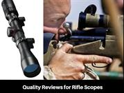 Find honest and quality reviews on rifle scopes
