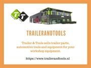 Trailer And Tools is your shop for cheap and trailer parts!