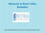 Various Types Of Barbados Hotels, Where You Can Relax the Way You Want