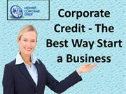Corporate Credit - The Best Way Start a Business