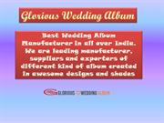 Glorious Wedding Album- Best Photo Album Service Provider