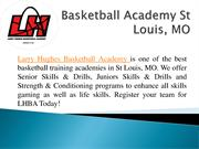 Larry Hughes Basketball Skills and Drills Sessions Free