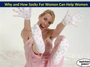 Why and How Socks For Women Can Help Women