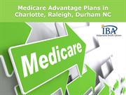 Medicare Advantage Plans in Charlotte, Raleigh, Durham NC