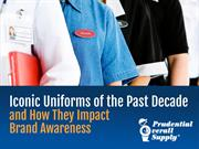 Iconic Uniforms of the Past Decade & How they Impact Brand Awareness