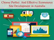 Choose Perfect  And Effective Ecommerce Site Development in Australia