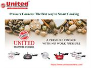 Pressure Cookers: The Best way to Smart Cooking