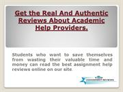 Get the Real And Authentic Reviews About Academic Help Providers