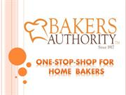One-Stop-Shop For Home Bakers - Bakery Supply Wholesaler