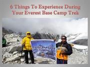 6 Things To Experience During Your Everest Base Camp Trek