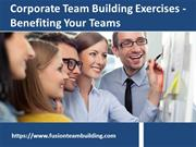 Corporate Team Building Exercises Benefiting Your Teams- FusionTeamBui