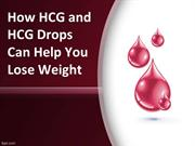 How HCG and HCG Drops Can Help You Lose Weight