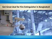 Get Great deal for Fire Extinguisher in Bangladesh