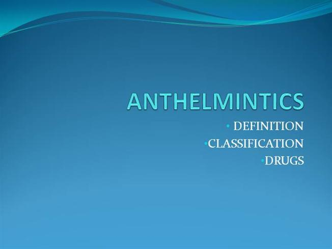 Anthelmintic agents pharmacology. Anthelmintic agents pharmacology