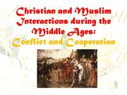 Christian and Muslim Interaction during the Middle Ages - lesson prese