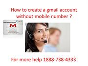 How to create a gmail account without mobile number