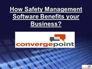 How Safety Management Software Benefits your Business?