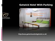 hotel & parking gatwick-airport hotels with parking- gatwickcambridgeh