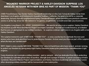 WOUNDED WARRIOR PROJECT & HARLEY-DAVIDSON SURPRISE LOS ANGELES