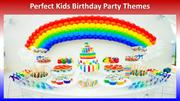 Kids' Birthday Party Themes to Celebrate Your Child's Big Day