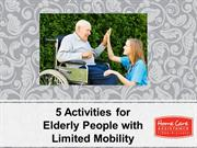 5 Activities for Elderly People with Limited Mobility
