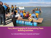 Top 5 Most Engaging & Entertaining Team Building activities