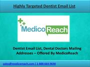 Find Targeted Dentist Email List from MedicoReach