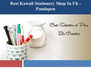 Best Kawaii Stationery Shop and Stationery Suppliers in UK – Pandapen
