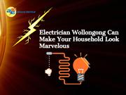 Electrician Wollongong Can Make Your Household Look Marvelous