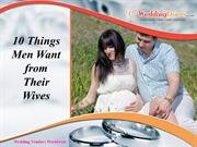 10 Things Men Want from Their Wives