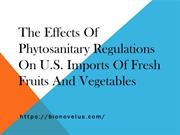 The Effects of Phytosanitary Regulations on U.S.