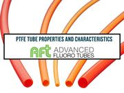 PTFE Tube Properties and Characteristics