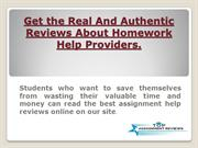 Get the Real And Authentic Reviews About Homework Help Providers