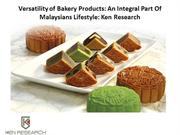 Malaysia Baked Goods Industry Revenue - Ken Research
