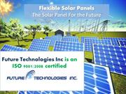 Flexible Solar Panels - The Solar Panel For the Future