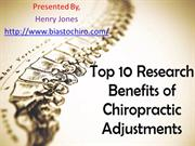 Top 10 Research Benefits of Chiropractic Adjustments
